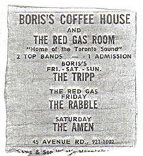 Boris's Coffee House and Red Gas Room bands, the Amen, the Tripp, The Rabble