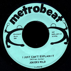 Jokers Wild Metrobeat 45 I Just Can't Explain It