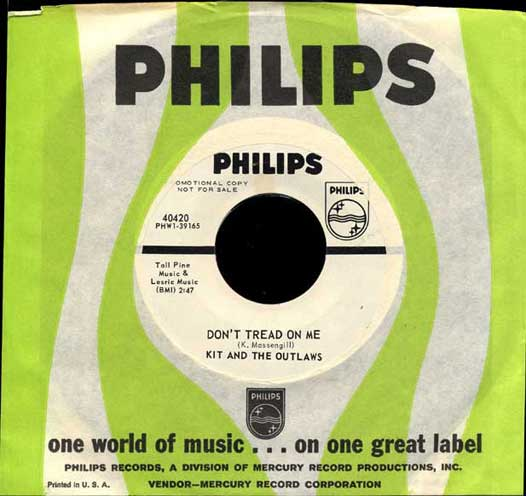 Kit & the Outlaws Philips 45 Don't Tread on Me