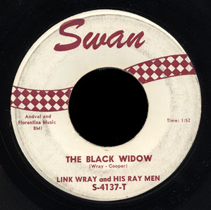 Link Wray and His Ray Men Swan 45 The Black Widow