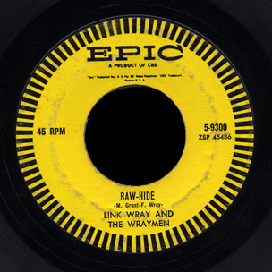 Link Wray Epic 45 Raw-Hide
