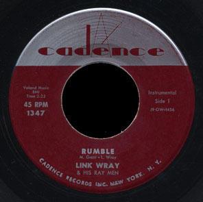 Link Wray Cadence 45 Rumble