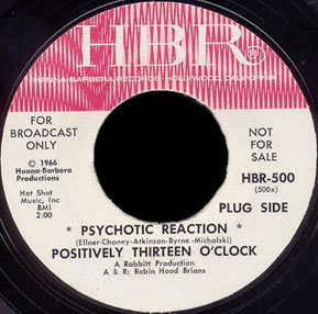 Positively Thirteen O'Clock HBR 45 Psychotic Reaction