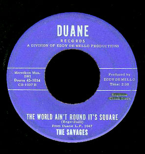 The Savages Duane 45 The World Ain't Round It's Square