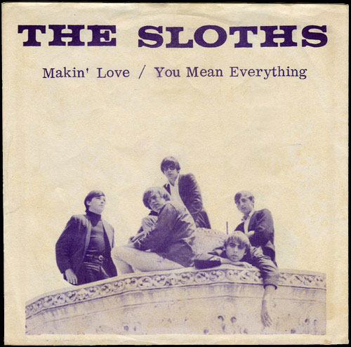The Sloths Impression PS Makin' Love / You Mean Everything