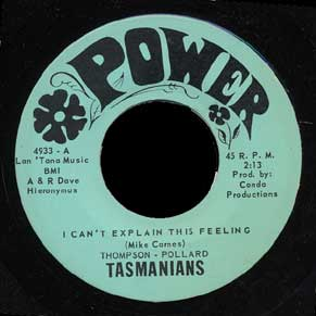 "The Tasmanians 2nd 45, ""I Can't Explain This Feeling"""