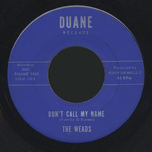 The Weads Duane 45 Don't Call My Name