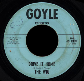 The Wig Goyle 45 Drive It Home