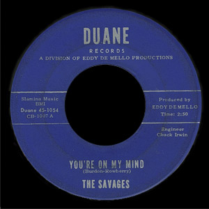 The Savages Duane 45 You're On My Mind
