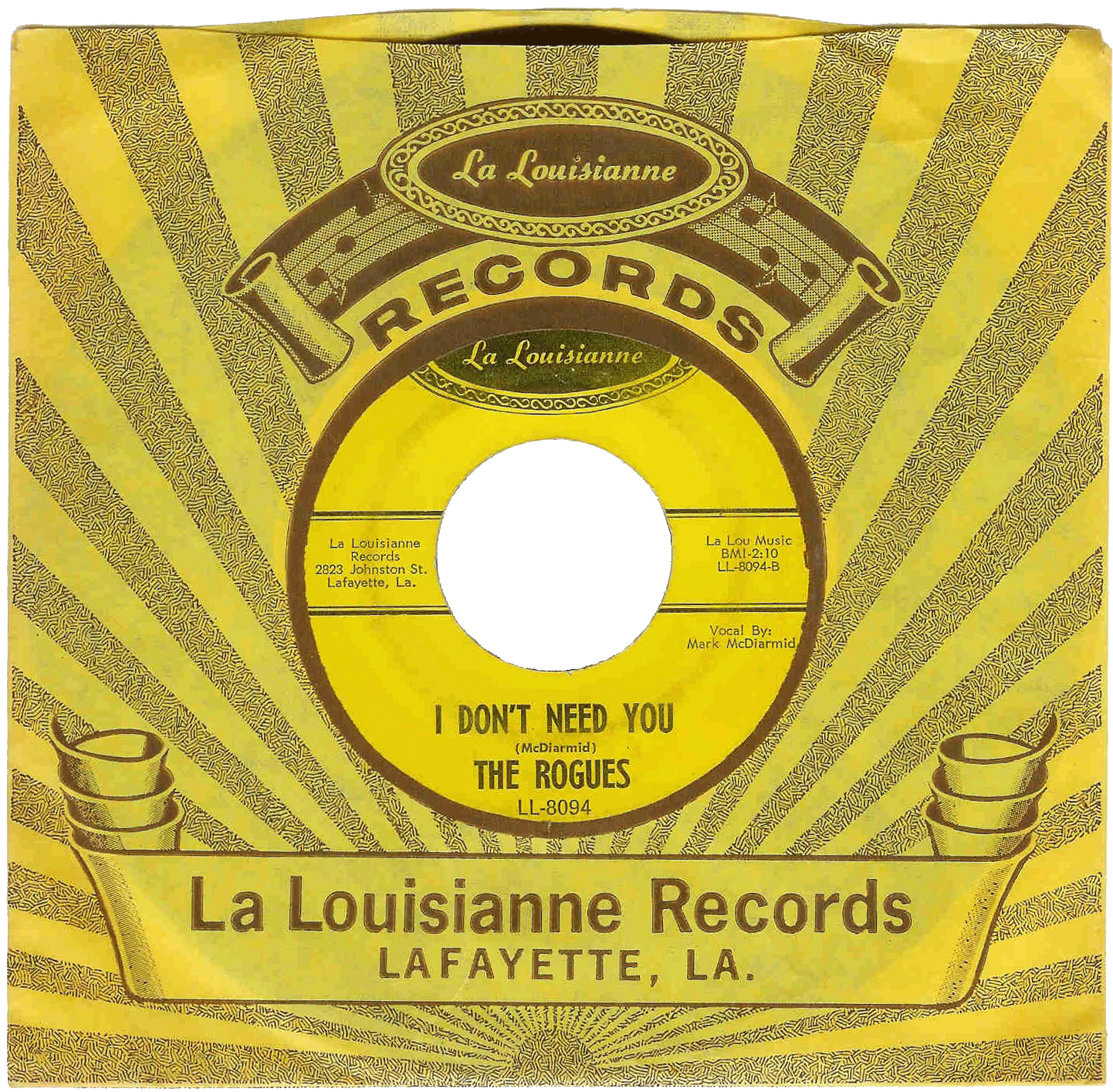 Rogues La Louisianne 45 I Don't Need you