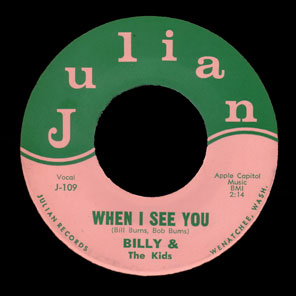 Billy & the Kids Julian 45 When I See You