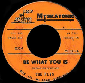 Flys Myskatonic 45 Be What You Is