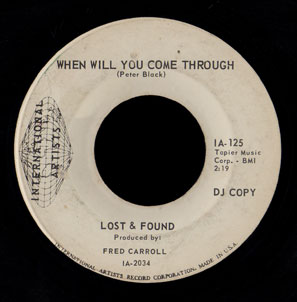 Lost and Found International Artists 45 When Will You Come Through