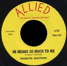 Marilyn Mattson Allied 45 He Means So Much To Me