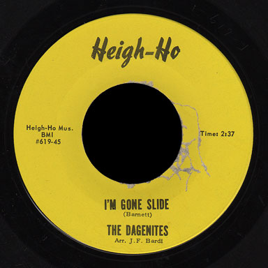 Dagenites Heigh-Ho 45 I'm Gone Slide