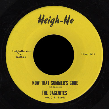 Dagenites Heigh-Ho 45 Now That Summer's Gone