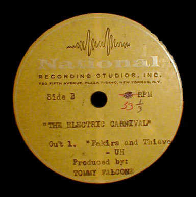 The Electric Carnival National Recording Studios demo acetate Fakirs and Thieves