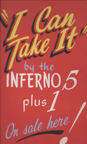 "The Inferno 5 Plus 1 ""I Can Take It"" painted poster"