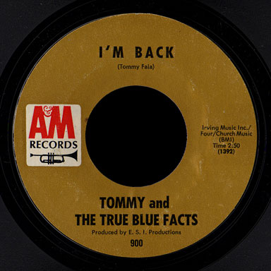 Tommy & the True Blue Facts A&M 45 I'm Back