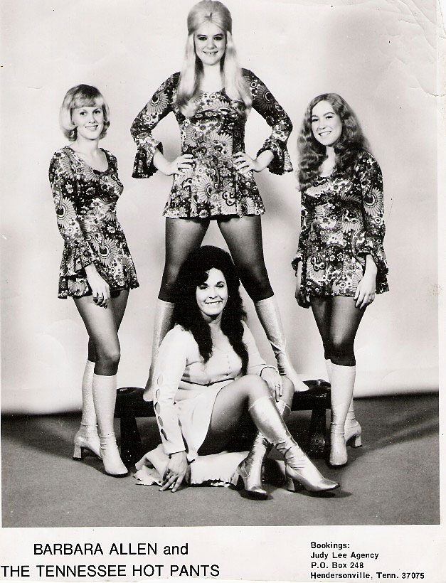 Barbara Allen & the Tennessee Hot Pants: Barbara Allen, Jean Callaway, Donna Atkinson, Kathy Burkly