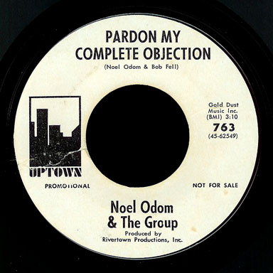 Noel Odom & the Group Uptown 45 Pardon My Complete Objection