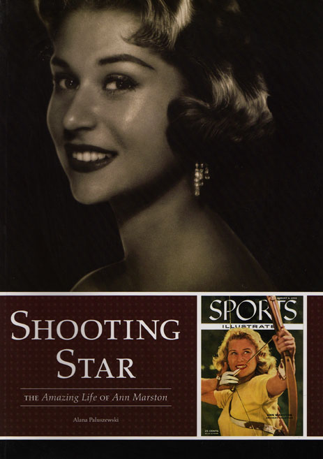 Shooting Star; the Amazing Life of Ann Marston