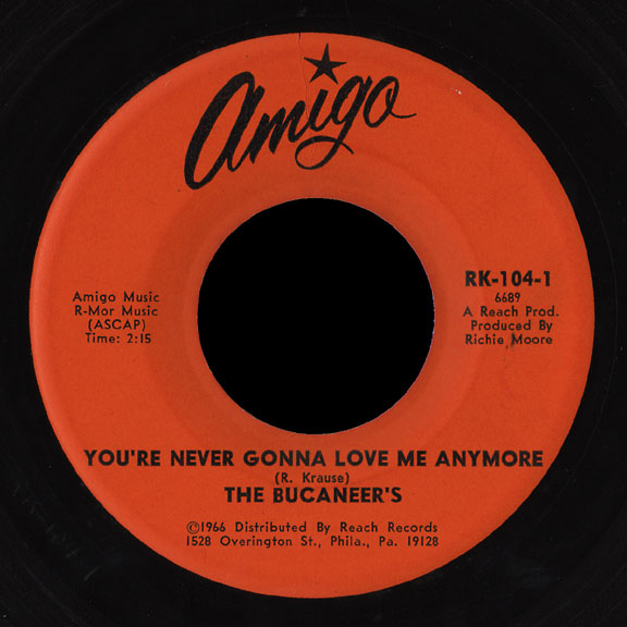 The Bucaneers Amigo 45 You're Never Gonna Love Me Anymore