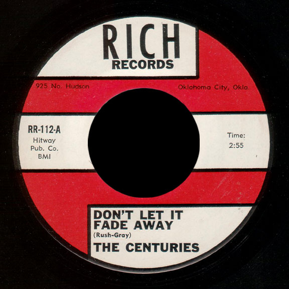 Centuries Rich Records 45 Don't Let It Fade Away