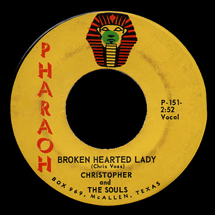 Christopher & the Souls Pharaoh 45 Broken Hearted Lady