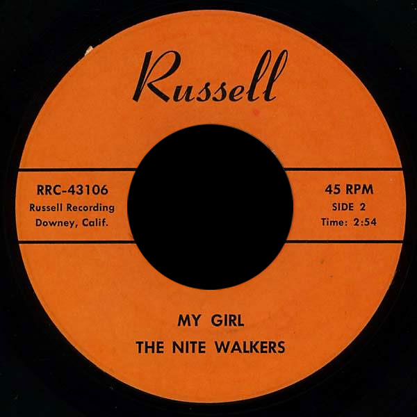 The Nite Walkers Russell 45 My Girl