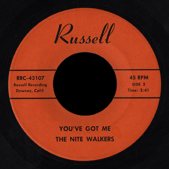 The Nite Walkers Russell 45 You've Got Me
