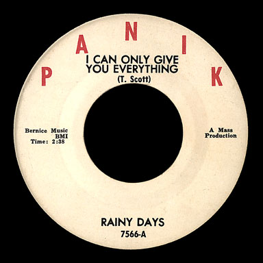 Rainy Days Panik 45 I Can Only Give You Everything