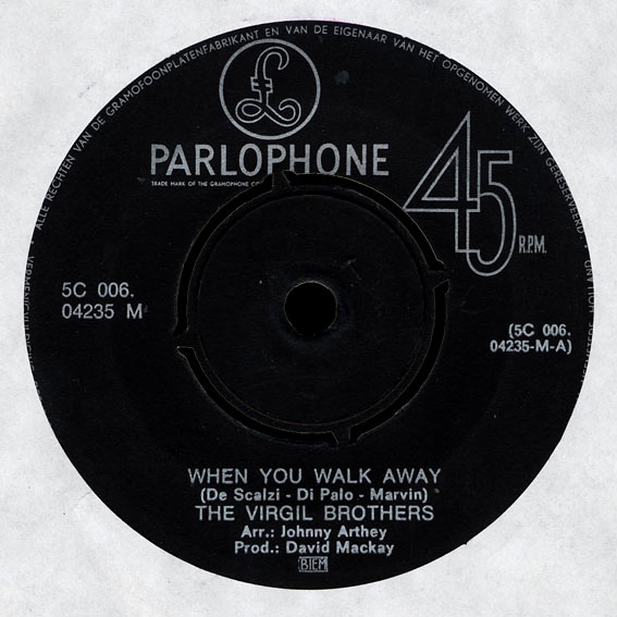 The Virgil Brothers with Danny Robinson Parlophone 45 When You Walk Away