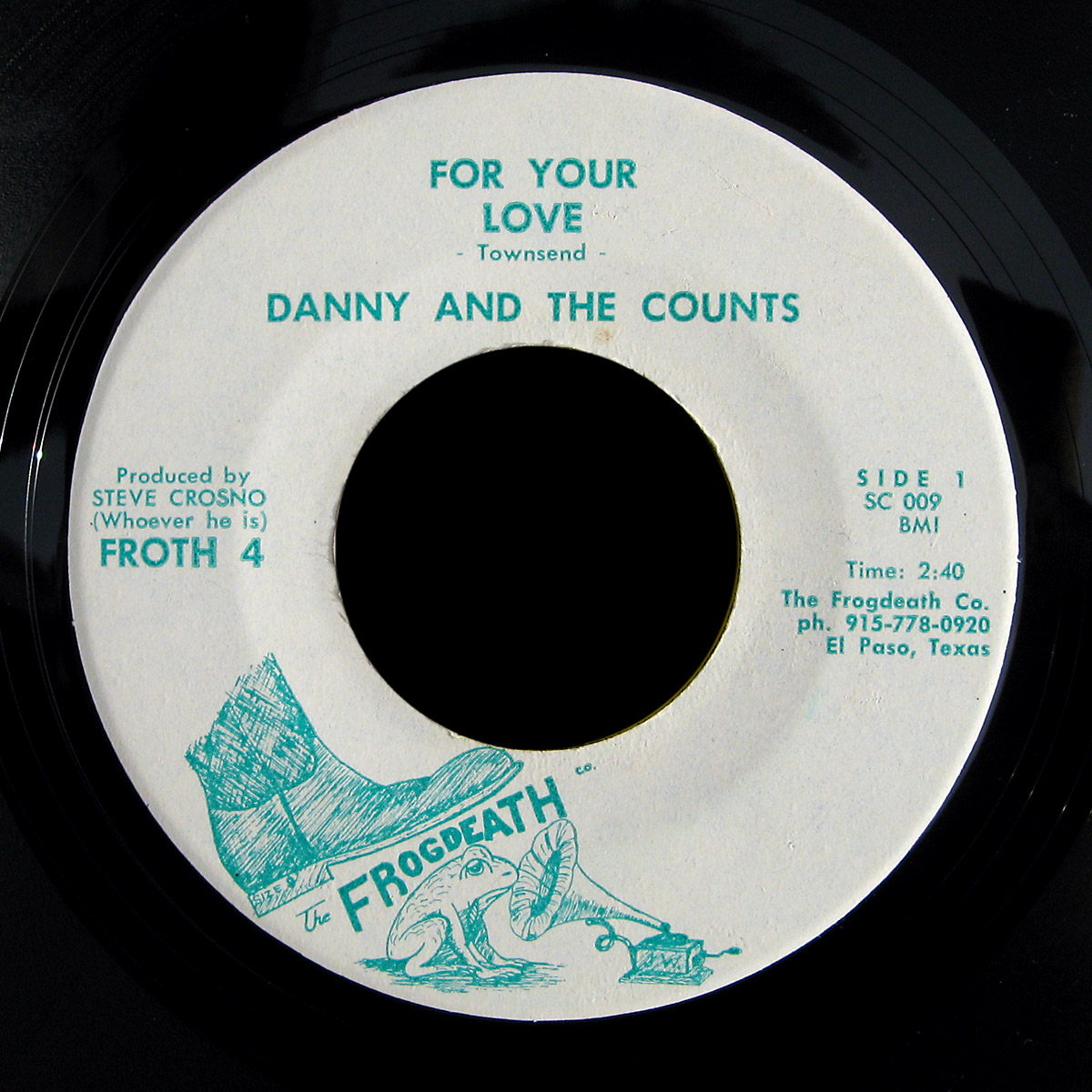 Danny and the Counts Frogdeath 45 For Your Love