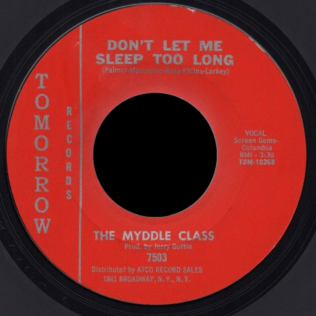 Myddle Class West coast pressing of their second 45, probably rush pressed when the song hit on KFXM in San Bernadino in October '66
