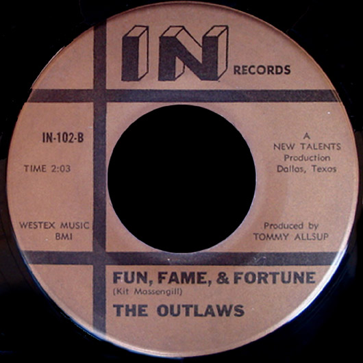 Outlaws In 45 Fun, Fame & Fortune