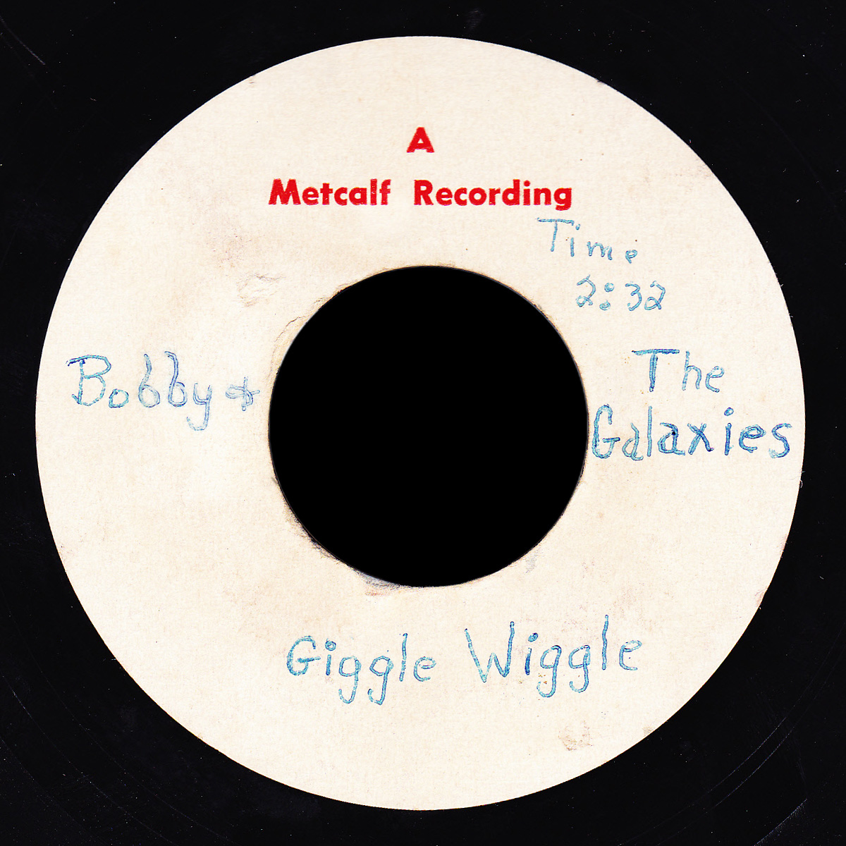 Bobby & the Galaxies Metcalf Recording demo Giggle Wiggle