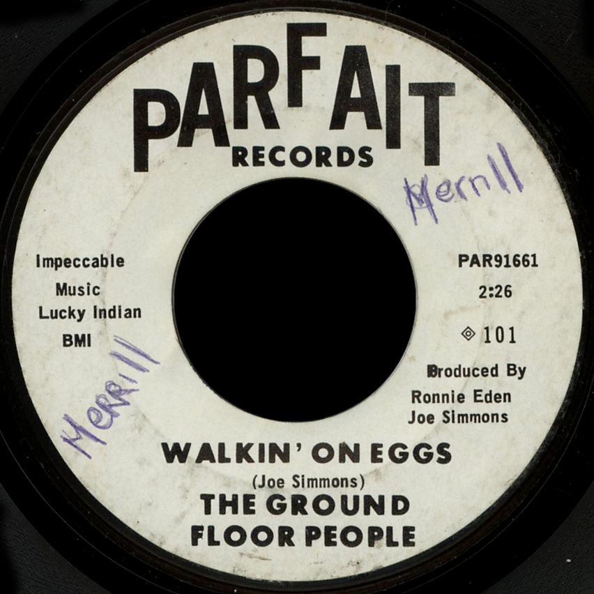 The Ground Floor People Parfait 45 Walkin' on Eggs