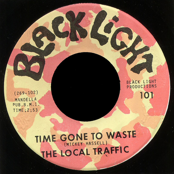 Local Traffic Black Light 45 Time Gone to Waste