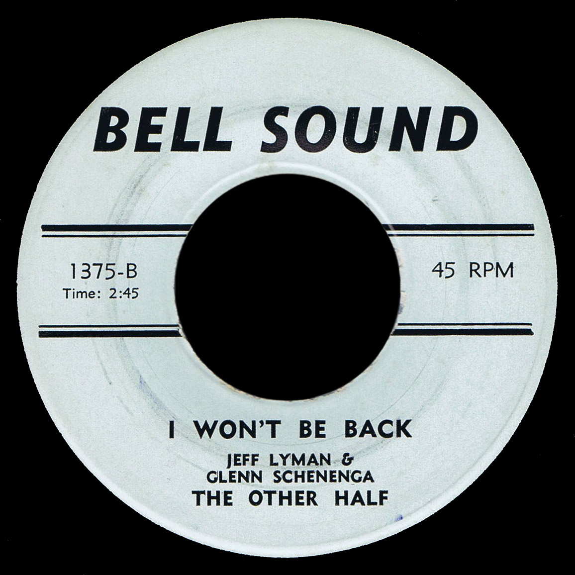 The Other Half Bell Sound 45 I Won't Be Back