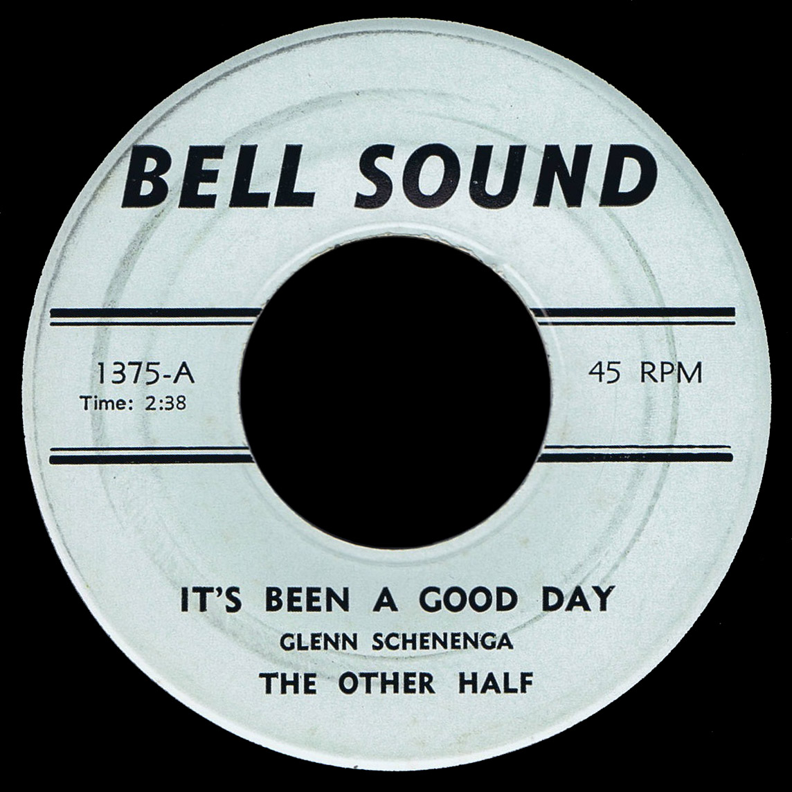 The Other Half Bell Sound 45 It's Been a Good Day