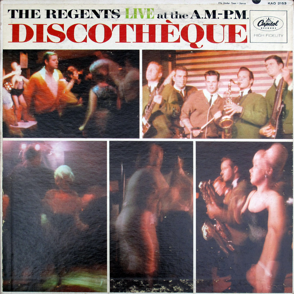 Regents Capitol LP Live at the A.M.-P.M. Discotheque