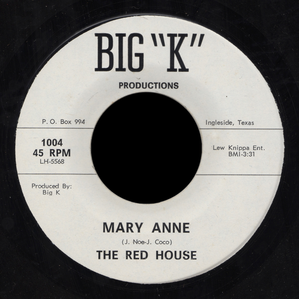 "Red House Big ""K"" 45 Mary Anne"
