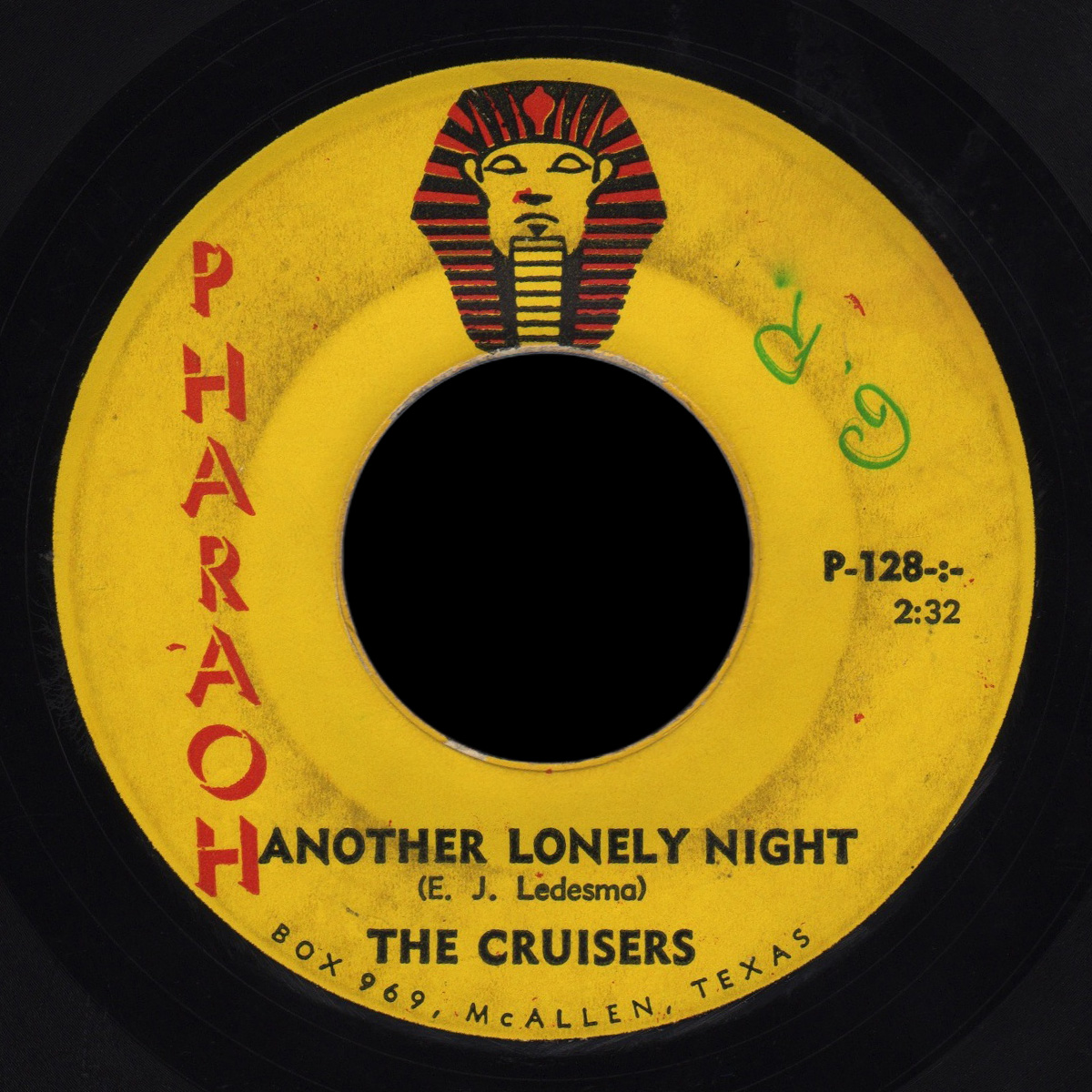 The Cruisers Pharaoh 45 Another Lonely Night