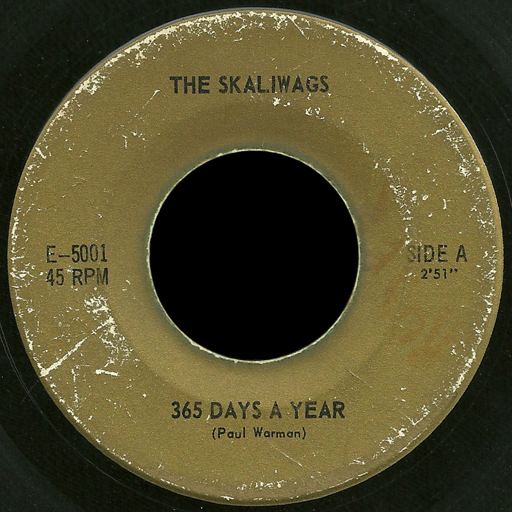 Skaliwags 45 365 Days a Year 1st issue
