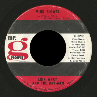 Link Wray and the Ray-Men Mr. G 45 Mind Blower