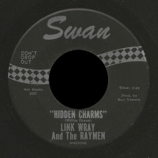Link Wray and the Raymen Swan 45 Hidden Charms