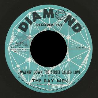Ray Men Diamond 45 Walkin' Down the Street Called Love