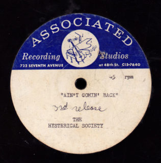 Hysterical Society Associated Recording Acetate 45 Ain't Comin' Back