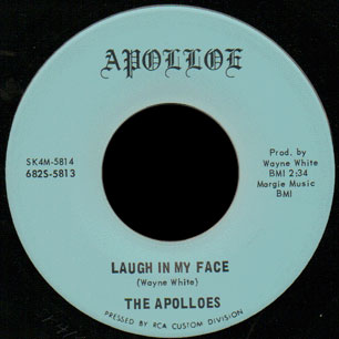 Apolloes Apolloe 45 Laugh In My Face